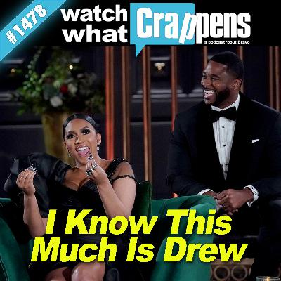 RHOA: I Know This Much Is Drew