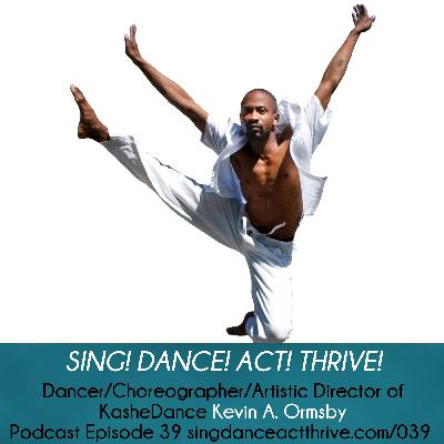 Dancer, Choreographer, Artistic Director of KasheDance, Kevin A. Ormsby