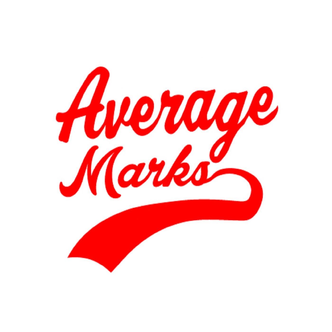Average Marks Episode #30