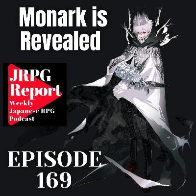 JRPG Report Episode 169 - Monark is Revealed