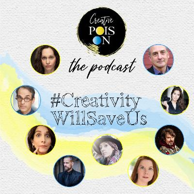 #CreativityWillSaveUs Series - Episode 8