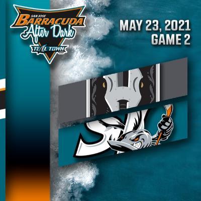 Game 2 - Henderson Silver Knights @ San Jose Barracuda - 5-23-2021 - Barracuda After Dark (Postgame)