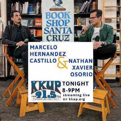 Marcelo Hernandez Castillo and Nathan Xavier Osorio on KKUP