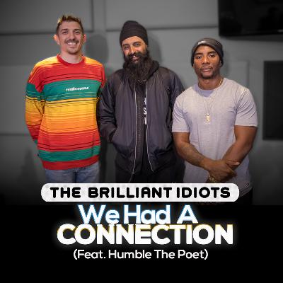 We Had A Connection (Feat. Humble The Poet)