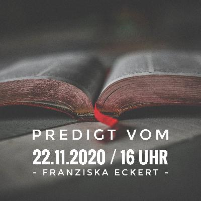 FRANZISKA ECKERT - 22.11.2020 / 16 Uhr