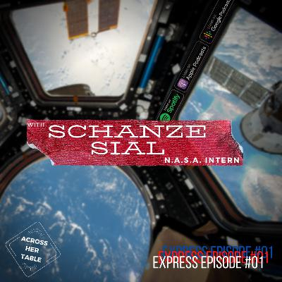 Express Episode with Shanze Sial - NASA's newest intern