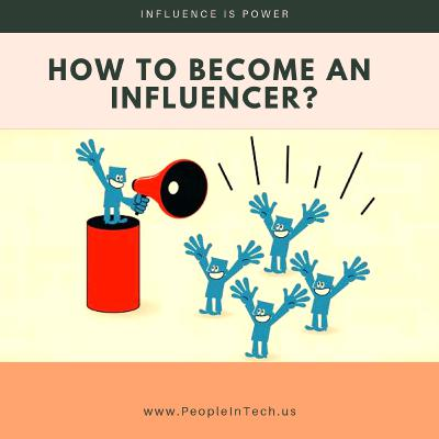 How to become an Influencer - 04/23/19