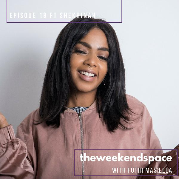 Episode 19 ft. Shekhinah