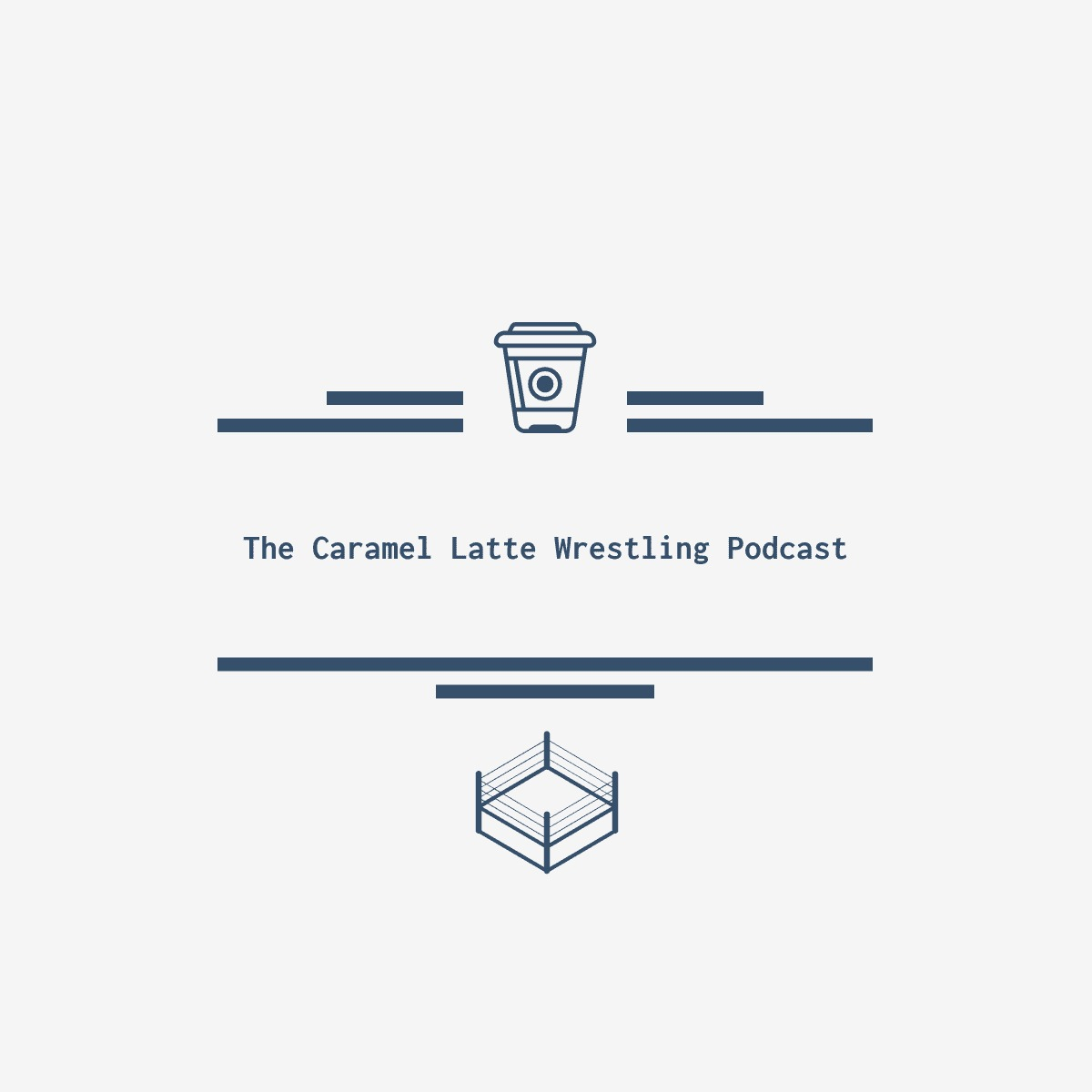 The Caramel Latte Wrestling Podcast   Listen Free on Castbox