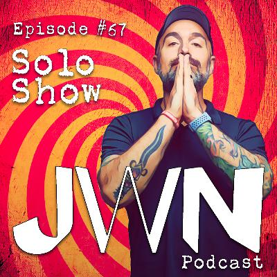 JWN #67: Solo Show - Our house is a very, very, very fine little bitch