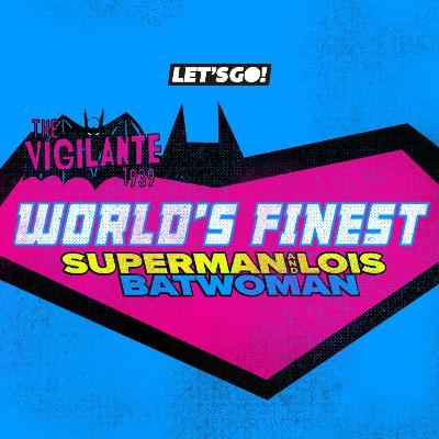 World's Finest #2: With Special Guest Chris Evans