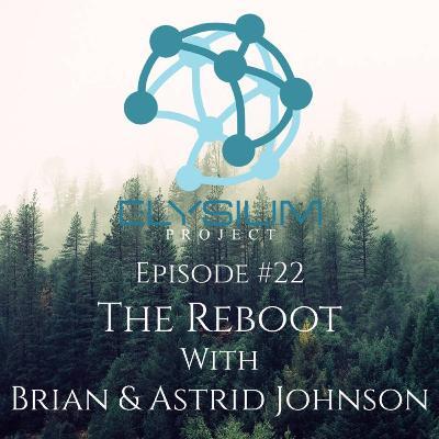 Episode 22: The Reboot