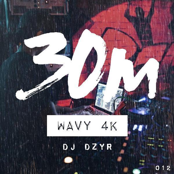 012: Wavy 4K - DJ Dzyr (Brisbane)