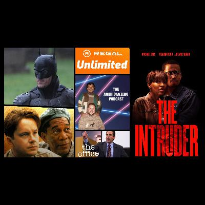 Ep. 11  Regal Unlimited, Bat Suit, Shawshank Redemption, and The Intruder