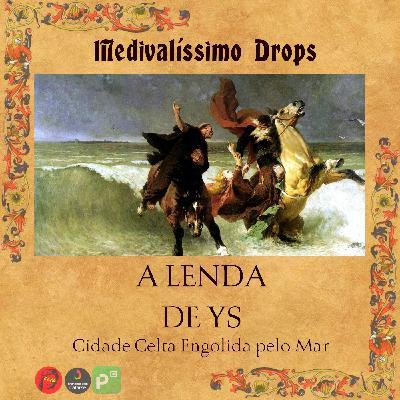 Medievalíssimo Drops: A Lenda de Ys