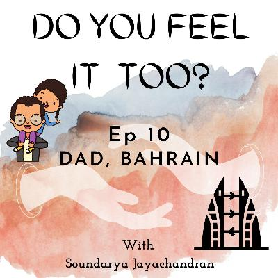 Dad, Bahrain