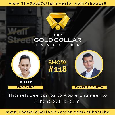 TGCI 118: From Thai refugee camps to Apple Engineer to Financial Freedom