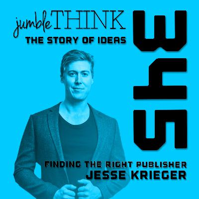 Finding the Right Publisher with Jesse Krieger