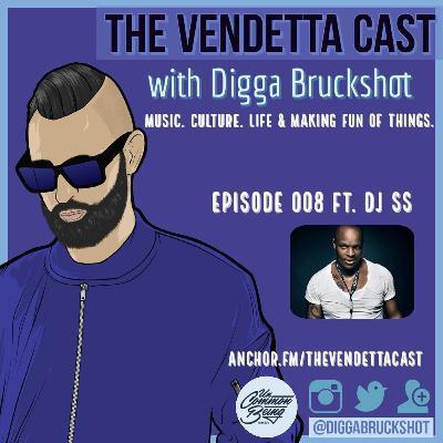 Vendetta Cast EP 008 w/ DJ SS