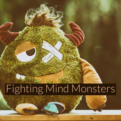 Fighting Mind Monsters