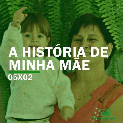 A História de Minha Mãe   Rebobinando S05E02