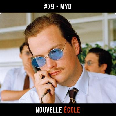 #79 - Myd : T'es jamais tout seul