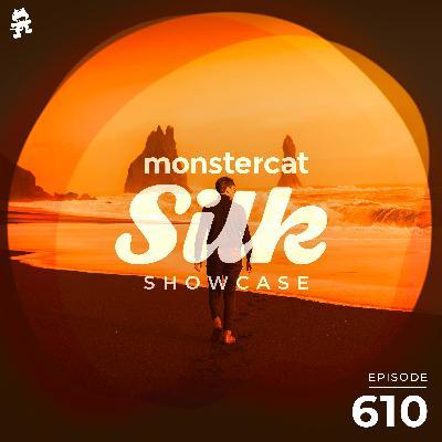 Monstercat Silk Showcase 610 (Hosted by Sundriver)