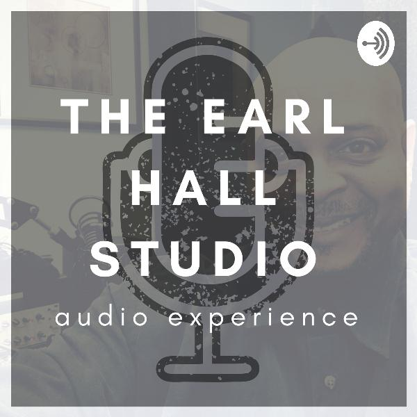 The Earl Hall Studio Audio Experience: Episode 11