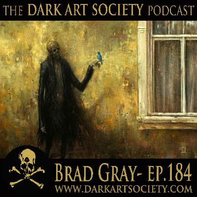 Brad Gray- Ep. 184