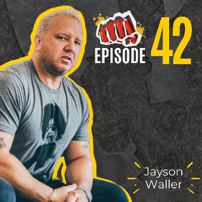 #42: Hard Work Beats Talent with Jayson Waller