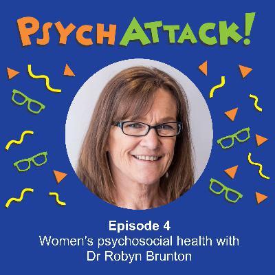 Women's psychosocial health with Dr Robyn Brunton