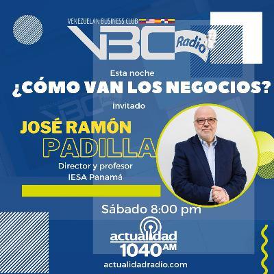 ¿Cómo van los Negocios? José Ramón Padilla - IESA Panamá