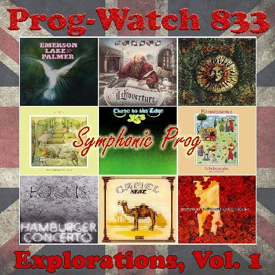 Episode 833 - Explorations, Vol. 1 - Symphonic Prog