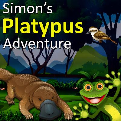 Simon's Platypus and Kookaburra Adventure