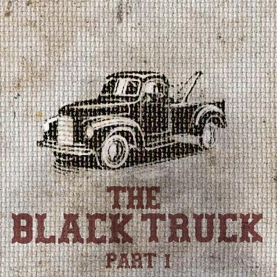 The Feeding - Part I - The Black Truck