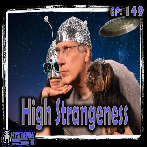 High Strangeness: An Interview w/ Author Eric Bickernicks | 149