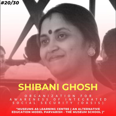 Soulful स्कूल | Session 20 | Shibani Ghosh - Organization For Awareness of Integrated Social Security (OASiS), Bhopal