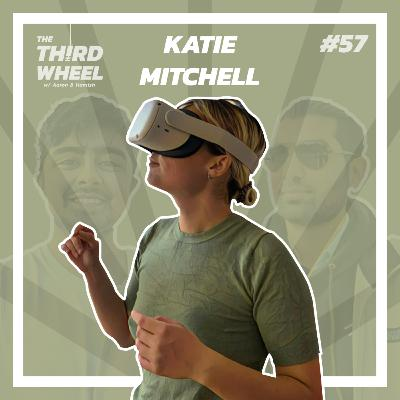 #57 ft. Katie Mitchell - Photographing Protests, Immersive Experiences w/ VR & Autism Awareness