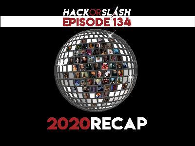 134: 2020 Recap