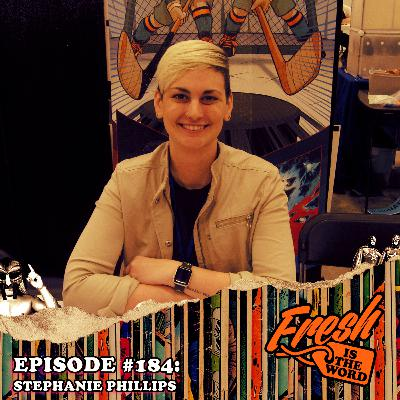 Episode #184: Stephanie Phillips is a Professor of Technical Writing and Wrote the Comic Books Descendent and Devil Within, Currently Writing Butcher of Paris