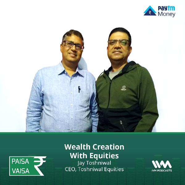 Ep. 177: Wealth Creation With Equities