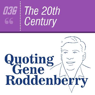 #036 The 20th Century