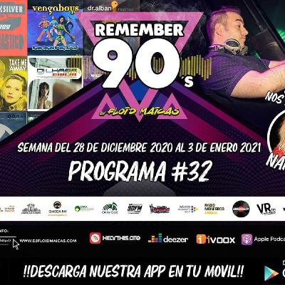 #32 Remember 90s Radio Show by Floid Maicas