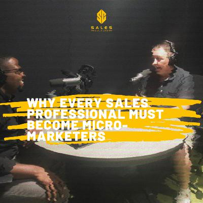 96. Why Salespeople Must Become Micro Marketers