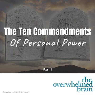 The Ten Commandments of Personal Power - Part 1