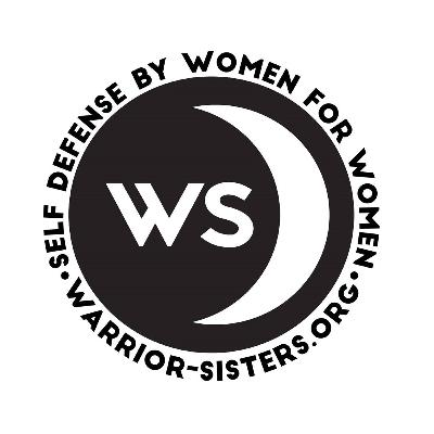 50 – Women's Self-Defense & Horizontal Violence w/ Warrior Sisters