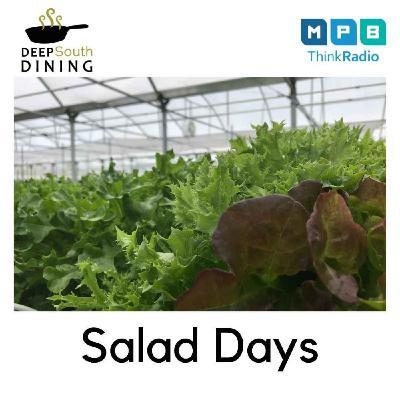 Deep South Dining   Salad Days