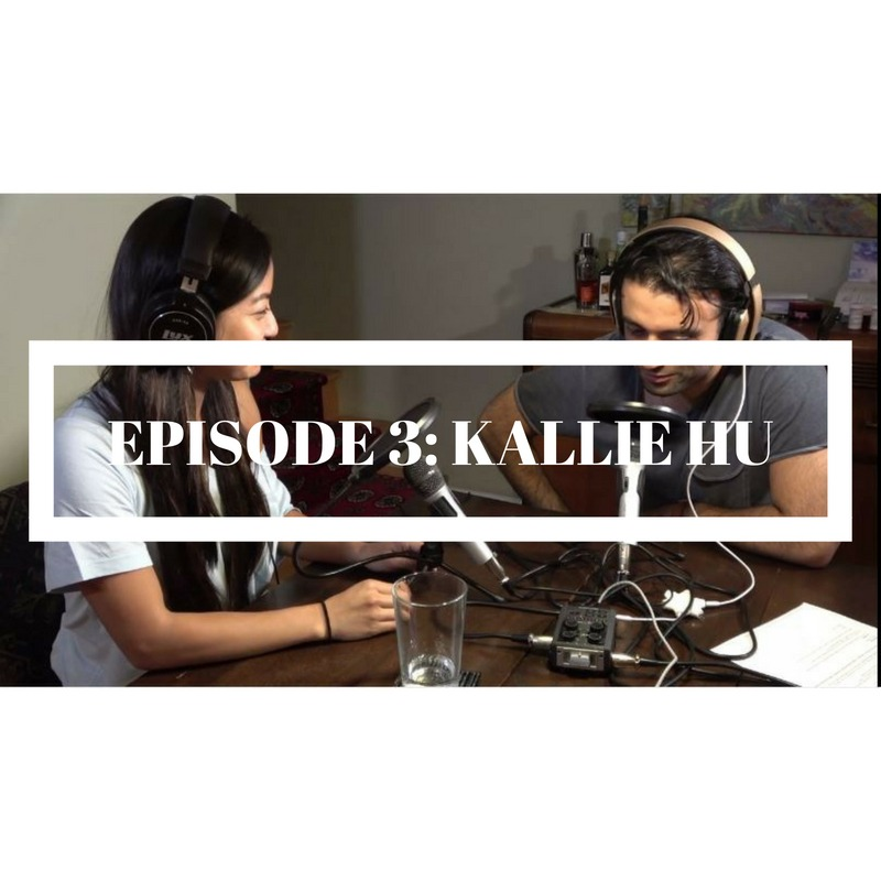 #3: Actor/Dancer Kallie Hu talks about her journey from a professional dancer to actor in Film/TV