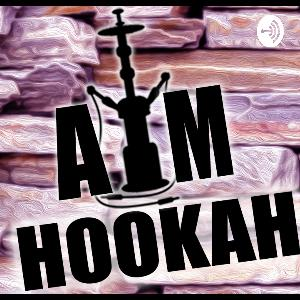AM Hookah Podcast S4 EP12 (Not In Mint)