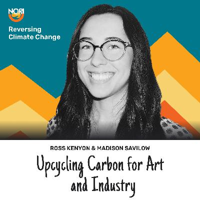S2E60: Art out of thin (carbontech) air—w/ Madison Savilow of Carbon Upcycling & Expedition Air